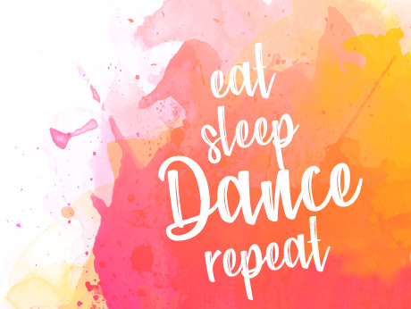 eat sleep dance repeat